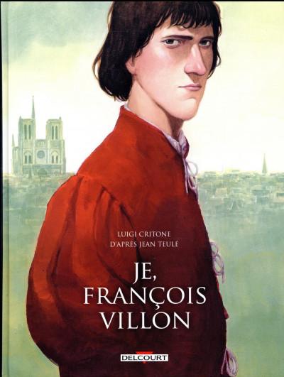 Couverture Je, François Villon - édition intégrale