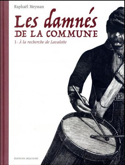 Couverture Les damnés de la Commune tome 1