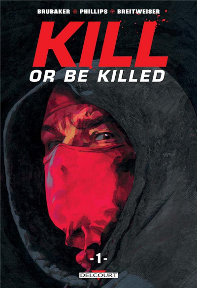 Couverture Kill or be killed tome 1 + ex-libris offert