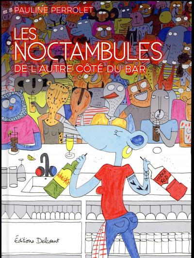 Couverture Les noctambules - De l'autre côté du bar