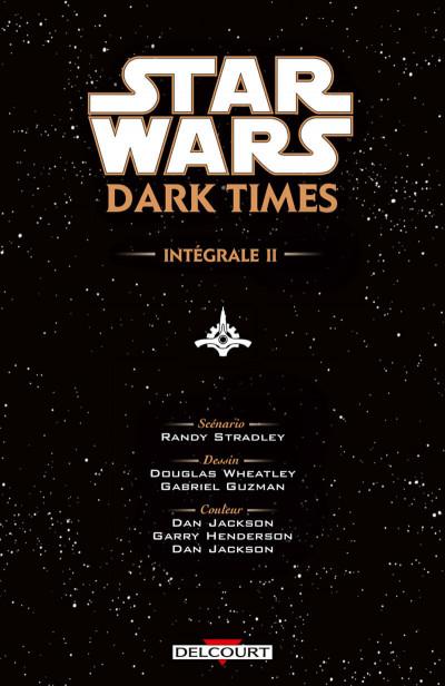 Page 3 Star Wars - dark times - intégrale tome 2
