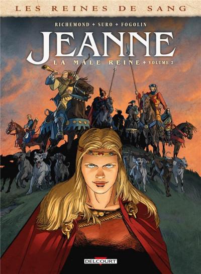 Couverture Les reines de sang - Jeanne, La mâle reine tome 2