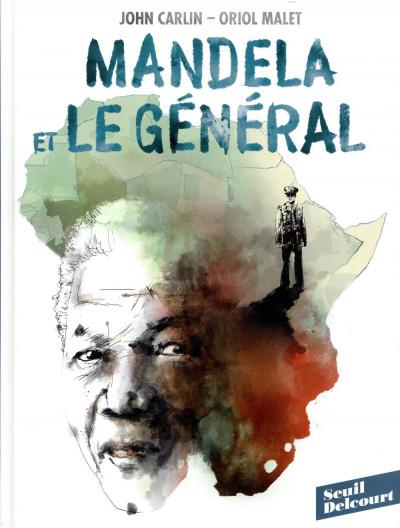 Couverture Mandela et le général