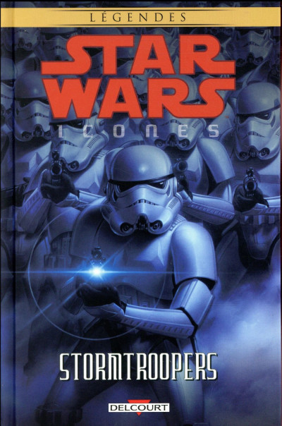 Couverture Star wars - icones tome 6 - Stormtroopers