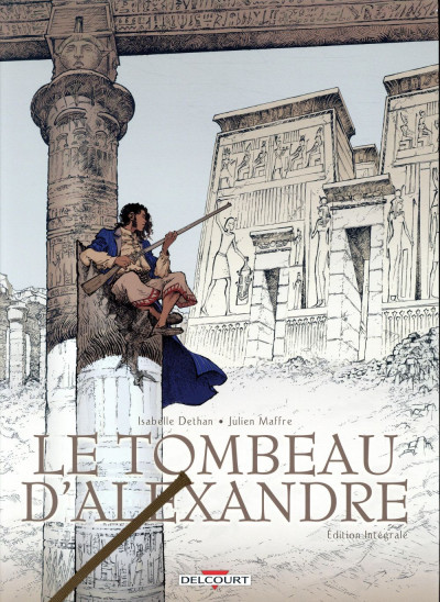 Couverture Le tombeau d'Alexandre - intégrale