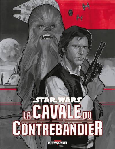 Couverture Star Wars - La cavale du contrebandier