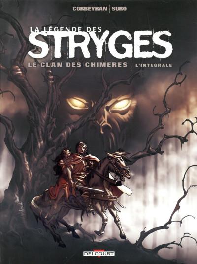 Couverture La légende des stryges - intégrale - Le clan des chimères