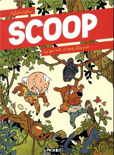 Couverture Scoop - Ce qui suit va vous étonner...