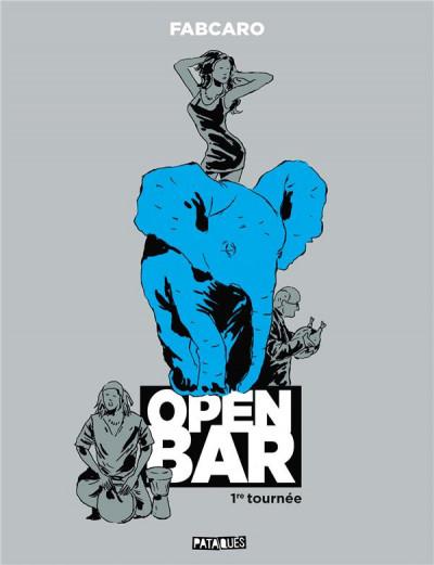 Couverture Open bar - 1re tournée
