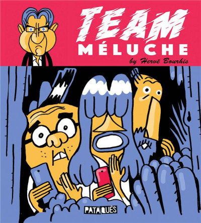 Couverture Team Méluche