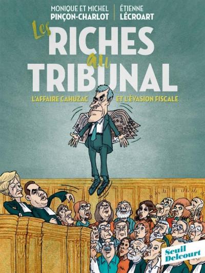 Couverture Les riches au tribunal
