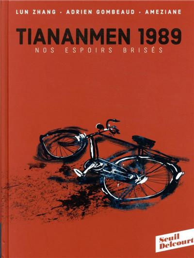 Couverture Tiananmen 1989 - Nos espoirs brisés