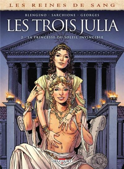 Couverture Les reines de sang - les trois Julia tome 2