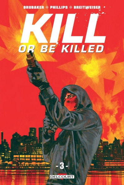 Couverture Kill or be killed tome 3