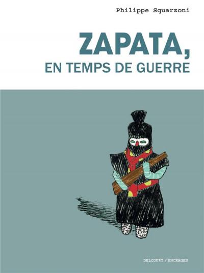 Couverture Zapata, en temps de guerre (nouvelle édition)