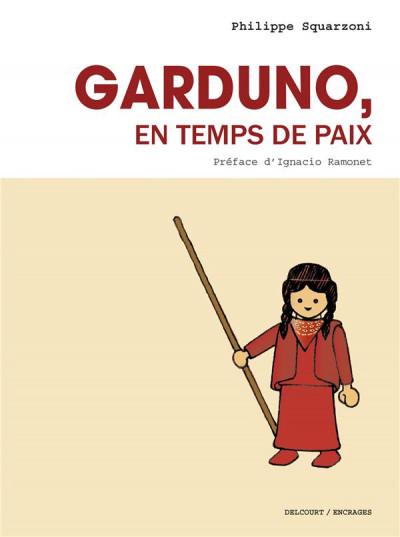 Couverture Garduno en temps de paix (nouvelle édition)