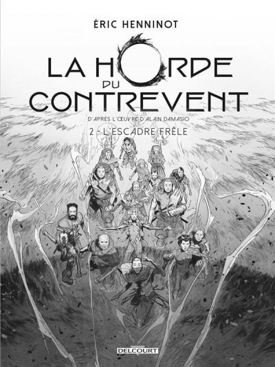 Couverture La horde du contrevent tome 2 (édition noir & blanc)