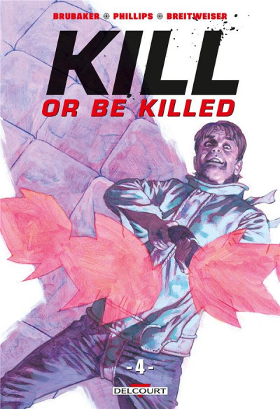 Couverture Kill or be killed tome 4