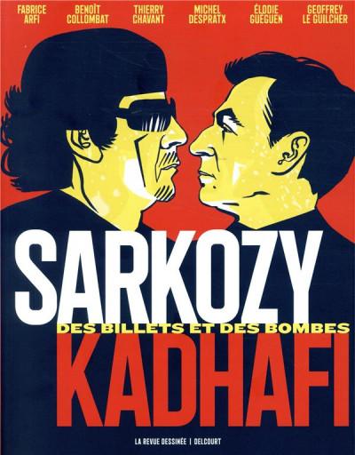 Couverture Sarkozy - Kadhafi - Des billets et des bombes