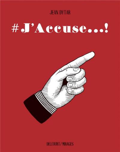 Couverture #J'accuse + ex-libris offert