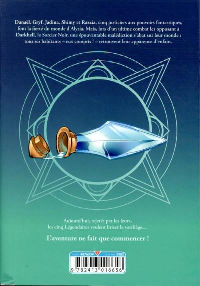 Dos Les légendaires - saga tome 3