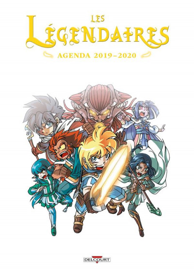 Couverture les Légendaires ; agenda (édition 2019/2020)