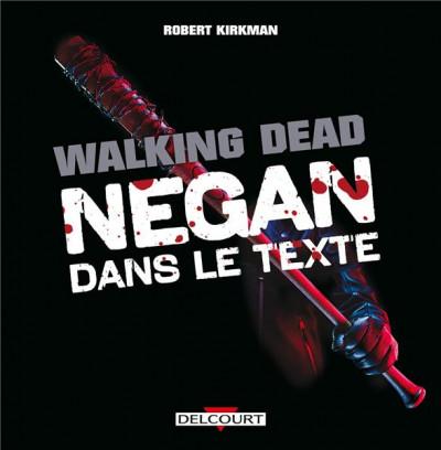 Couverture The walking dead - Negan dans le texte