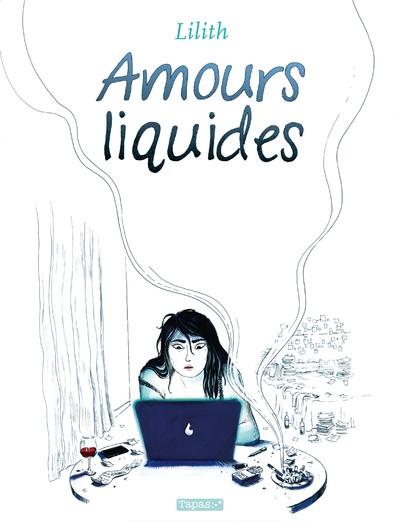 Couverture Amours liquides