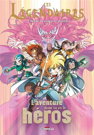 Couverture Les légendaires - L'aventure dont tu es le héros tome 2