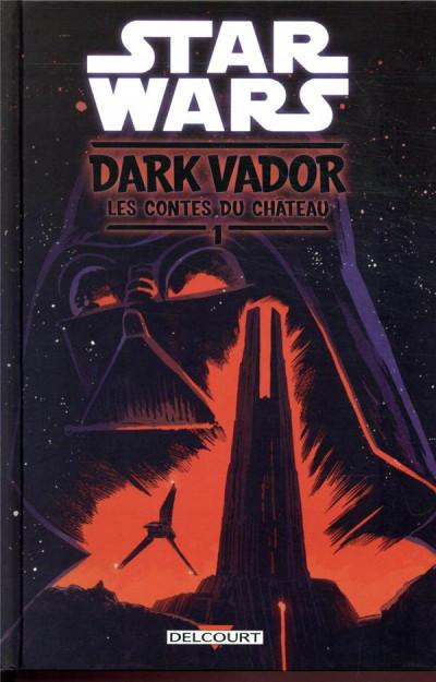 Couverture Star wars - Dark Vador - les contes du château tome 1