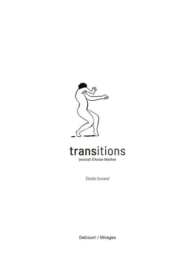 Page 1 Transitions  - Journal d'Anne Marbot