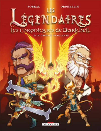 Couverture Les légendaires - Les chroniques de Darkhell tome 2