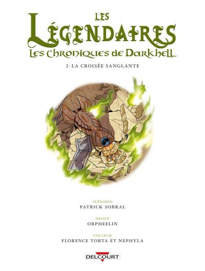 Page 4 Les légendaires - Les chroniques de Darkhell tome 2