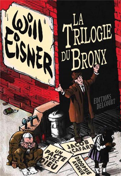 Couverture La trilogie du Bronx - intégrale