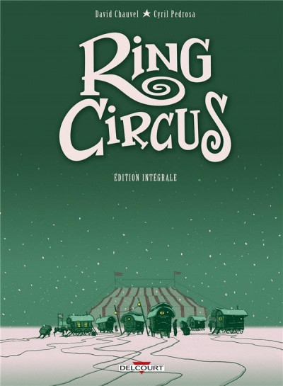 Couverture Ring circus - intégrale