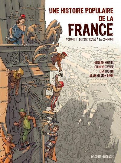 Couverture Une histoire populaire de la France tome 1