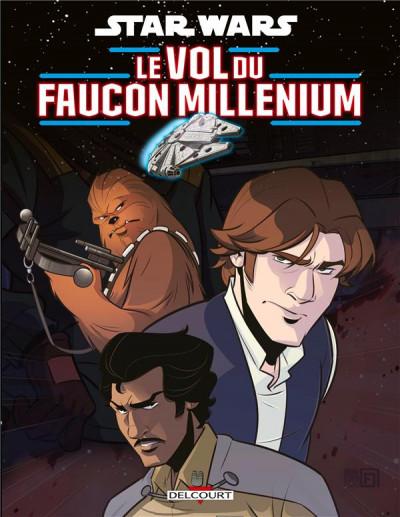Couverture Star wars - le vol du faucon millénium