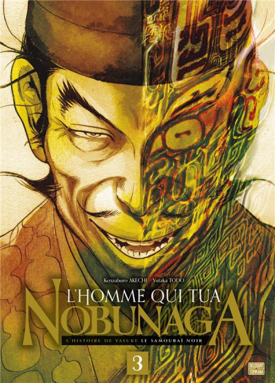 Couverture L'homme qui tua Nobunaga tome 3