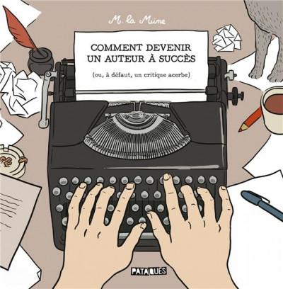 Couverture Comment devenir un auteur à succès