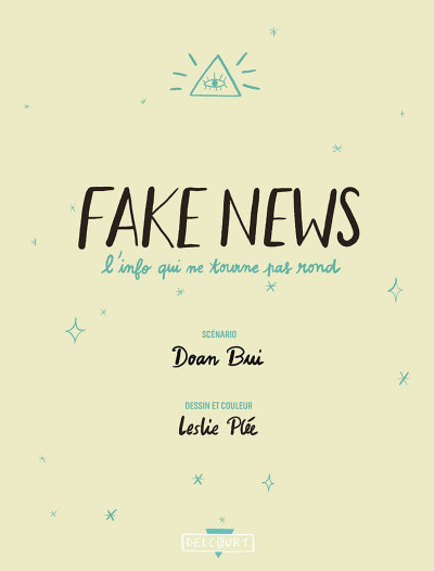 Page 3 Fake news, l'info qui ne tourne pas rond