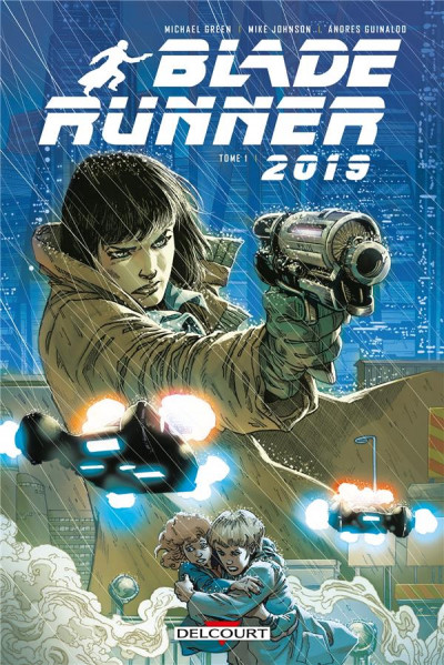 Couverture Blade runner 2019 tome 1