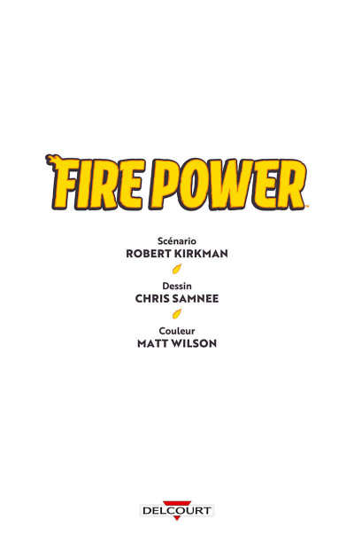 Page 3 Fire power tome 1 + ex-libris offert