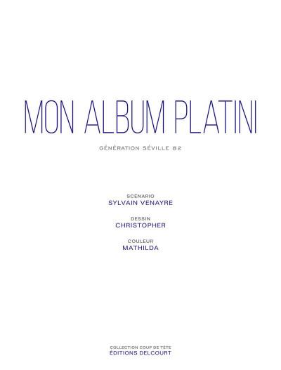 Page 3 Mon album Platini - génération Séville 1982
