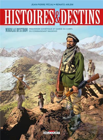 Couverture Histoire et destins - Le garde du corps de Massoud