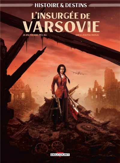 Couverture Histoire et destins - L'insurgée de Varsovie