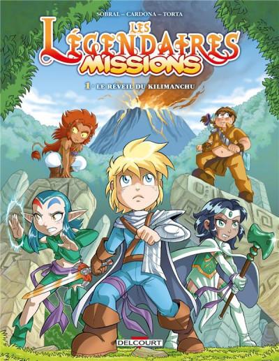Couverture Les Légendaires - missions tome 1