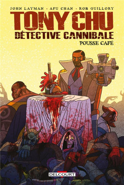 Couverture Tony Chu, détective cannibale - Pousse café