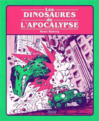 Couverture Les dinosaures de l'apocalypse