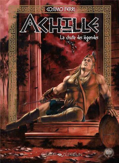 Couverture Achille T.3 - la chute des légendes