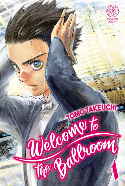 Couverture Welcome to the ballroom tome 1